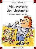 """Afficher """"Max raconte des """"bobards"""""""""""