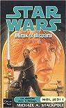 Star Wars, tome 54 : Mirax a disparu (Moi, Jedi 1)