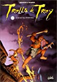 img - for Trolls de Troy, tome 2 : Le scalp du v n rable book / textbook / text book