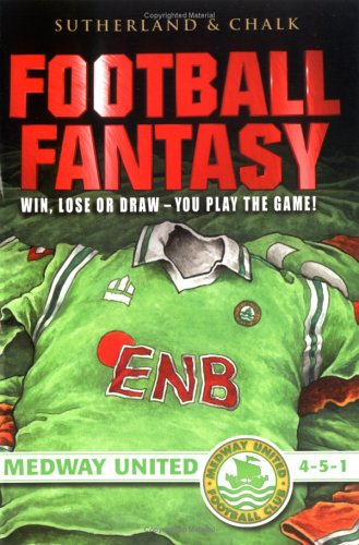 Football fantasy: Win, Lose or Draw - You Play the Game! Medway United 4-5-1