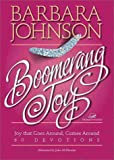 Boomerang Joy: Joy That Goes Around, Comes Around (0310226589) by Zondervan
