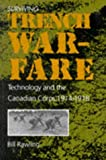 Book cover for Surviving Trench Warfare: Technology and the Canadian Corps, 1914-1918
