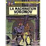 Blake et Mortimer, n� 14 : La machination Voronovpar Andr� Juillard
