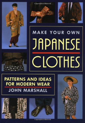 design your own shirts Make Your Own Japanese Clothes: Patterns and Ideas ...