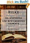 Rilke: Die sch�nsten und bewegendsten...