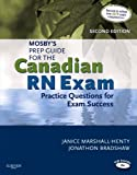 Mosby's Prep Guide for the Canadian RN Exam: Practice Questions for Exam Success