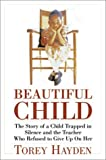 Beautiful Child (0380813394) by Torey Hayden