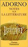 Notes sur la litterature par Adorno