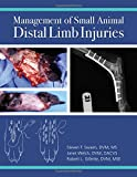 img - for Management of Small Animal Distal Limb Injuries book / textbook / text book