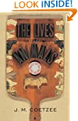 The Lives of Animals: (The University Center for Human Values Series)