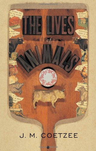The Lives of Animals (The University Center for Human...