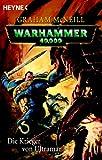 Die Krieger von Ultramar: Warhammer 40.000-Roman - Graham McNeill