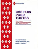 Une Fois Pour Toutes: Deuxieme Edition (French Edition)