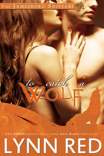 To Catch a Wolf (Alpha Werewolf Shifter Romance) (The Jamesburg Shifters Book 1) | freekindlefinds.blogspot.com