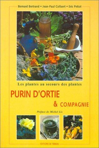 Purin d 39 ortie et compagnie les plantes au secours des plantes - Purin d ortie conservation ...