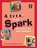 img - for Activities for the Spark Curriculum for Early Chil book / textbook / text book