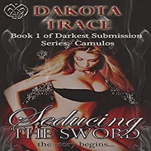 Seducing the Sword Audiobook