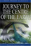 Journey to the Centre of the Earth (Fast Track Classics) (0237525348) by Francis, Pauline