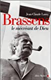 img - for Brassens, Le Mecreant de Dieu (Musique - Spectacle) by Jean-Claude Lamy (2004-10-01) book / textbook / text book
