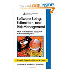 Software Sizing, Estimation, and Risk Management: When Performance is Measured Performance Improves