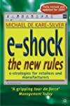 e-Shock the New Rules: The Electronic...