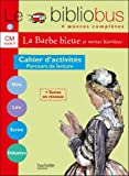 Le bibliobus, 4 oeuvres compl�tes : CM cycle 3