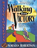 img - for Walking in Victory (Believer's School of Training) book / textbook / text book