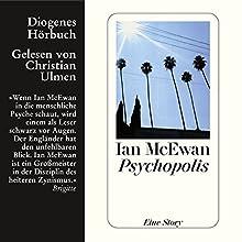 Psychopolis Hörbuch von Ian McEwan Gesprochen von: Christian Ulmen