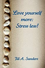 Love Yourself More: Stress Less