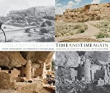 Time and Time Again: History, Rephotography, and Preservation in the Chaco World