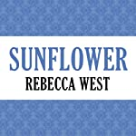 Sunflower | Rebecca West