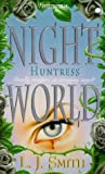 Night World 7: Huntress