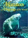 img - for Manatees and Dugongs of the World (Worldlife Discovery Guides) book / textbook / text book