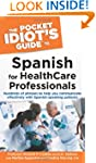 The Pocket Idiot's Guide to Spanish f...