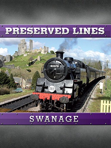 Preserved Lines - Swanage