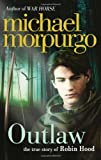 Cover of Outlaw by Michael Morpurgo 0007465920