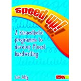 Speed Up!: a Kinaesthetic Programme to Develop Fluent Handwritingby Lois Addy