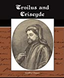 Essay, Research Paper: Troilus And Criseyde By Chaucer