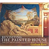 "Revisiting the Painted Housevon ""Graham Rust"""