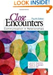 Close Encounters: Communication in Re...