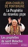 echange, troc Jean-Charles de Fontbrune - La Prophétie du nouveau pape