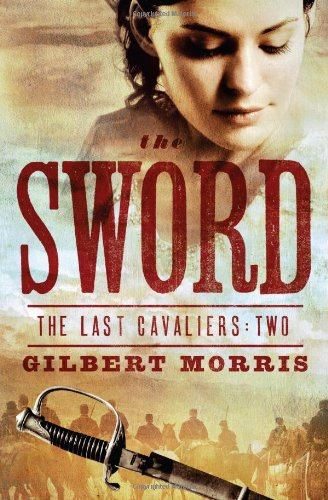 The Sword (The Last Cavaliers)