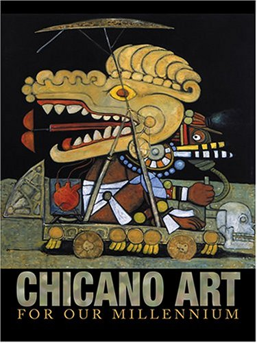 Chicano Art for Our Millennium: Collected Works from the...