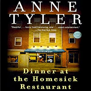 Dinner at the Homesick Restaurant | [Anne Tyler]