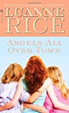 Angels All Over Town (0553568264) by Luanne Rice