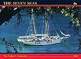 The Seven Seas Calendar 2010: The Sailor's Calendar