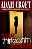 The Thirteenth Room (Kempston Hardwick Mysteries Book 4)