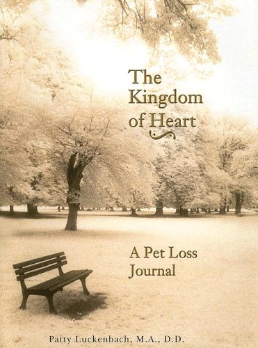 The Kingdom of Heart: A Pet Loss Journal