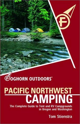 Foghorn Pacific Northwest Camping (Moon Pacific Northwest Camping)