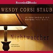 Nightwatcher | [Wendy Corsi Staub]